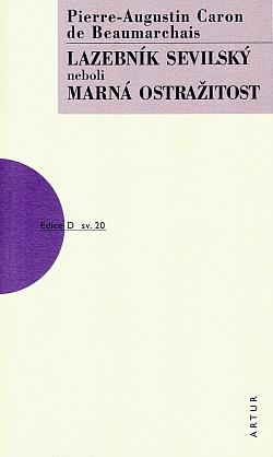 Lazebník Sevilský neboli Marná ostražitost obálka knihy
