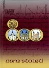 Osm století - Zábrdovice, Křtiny, Nová Říše