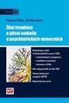 Žilní trombóza a plicní embolie u psychiatrických nemocných