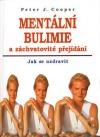 Mentální bulimie a záchvatovité přejídání