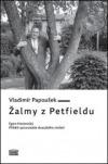 Žalmy z Petfieldu – Egon Hostovský, příběh spisovatele 20. století