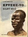 Kpveke-Vo (Silný muž)