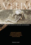Velim: violence and death in Bronze Age Bohemia: the results of fieldwork 1992-95, with a consideration of peri-mortem obálka knihy