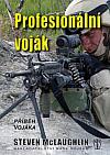 Profesionální voják - příběh vojáka