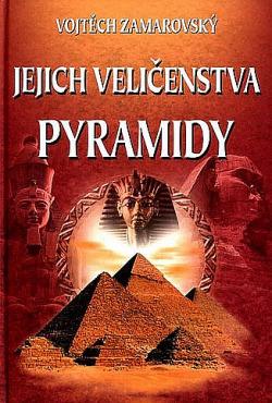 Jejich veličenstva pyramidy obálka knihy