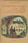 Maloměstské historie