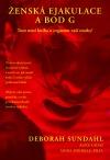 Ženská ejakulace a bod G