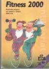 Fitness 2000 - Švýcarský program pro získání a udržení štíhlé linie