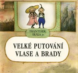 Velké putování Vlase a Brady obálka knihy