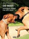 Od sebe! Průvodce agresí psa vůči psovi