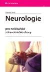 Neurologie - Pro nelékařské zdravotnické obory