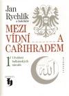 Mezi Vídní a Cařihradem 1. Utváření balkánských národů