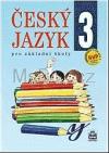 Český jazyk pro základní školy 3. Učebnice