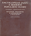 Encyklopedie jazzu a moderní populární hudby III. Část jmenná - československá scéna