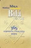 Bílá magie, 365 ochranných a posilujících praktik