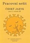 Český jazyk pro 2. ročník ZŠ - Pracovní sešit