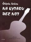 Na kytaru bez not