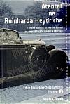 Atentát na Reinharda Heydricha a druhé stanné právo na území tzv. protektorátu Čechy a Morava - svazek 1
