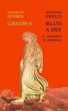 Blud a sny v Gradive W. Jensena / Gradiva - Pompejská fantázia