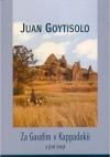 Za Gaudím v Kappadokii a jiné eseje