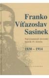 Franko Viťazoslav Sasinek 1830-1914 - Najvýznamnejší slovenský historik 19.storočia