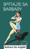 Spýtajte sa Barbary