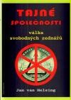 Tajné společnosti - válka svobodných zednářů
