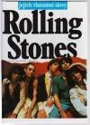 Rolling Stones - jejich vlastními slovy