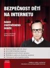 Bezpečnost dětí na Internetu:  Rádce zodpovědného rodiče