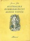 Australská dobrodružství Aloise Topiče
