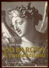Od baroka k romantismu : Ke zrození novodobé české kultury
