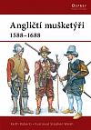Angličtí mušketýři 1588-1688