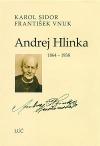 Andrej Hlinka 1864 - 1938