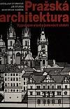 Pražská architektura - Významné stavby jedenácti století