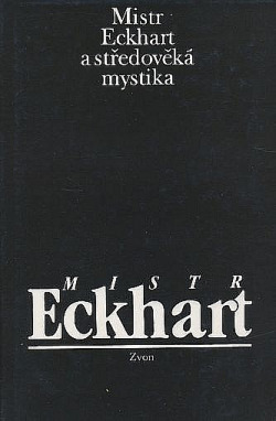 Mistr Eckhart a středověká mystika obálka knihy