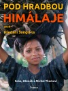 Pod hradbou Himálaje aneb Hledání Šangri-la