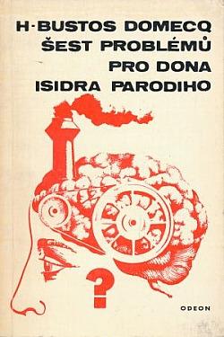 Šest problémů pro dona Isidra Parodiho obálka knihy