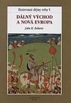 Ilustrované dějiny světa V.: Dálný Východ a nová Evropa