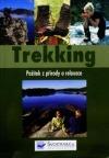 Trekking: Požitek z přírody a relaxace