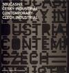Současný český industriál: Podoby soudobé průmyslové architektury