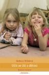 Učit se žít  s dětmi. Bytím k výchově. obálka knihy