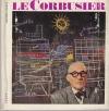 Le Corbusier - sociolog urbanismu