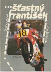 ... šťastný František