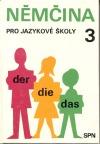 Němčina pro jazykové školy 3