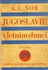 Jugoslavie v letním slunci