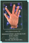 Mikrosystémy akupunktury ruka-noha : terapie zón : Su-Jok akupunktura