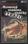 Atomová mašina značky PERKEO