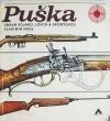 Puška zbraň vojáků, lovců a sportovců
