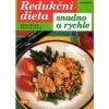 Redukční dieta snadno a rychle
