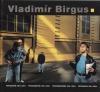 Vladimír Birgus - Fotografie 1981-2004